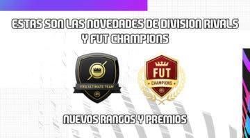 Imagen de FIFA 21: estas son las novedades de Division Rivals y FUT Champions