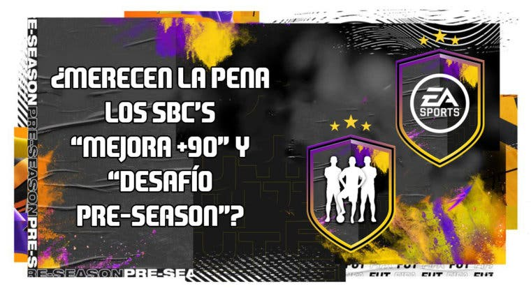 """Imagen de FIFA 20: ¿Merecen la pena los SBC's """"Mejora +90"""" y """"Desafío Pre-Season""""?"""