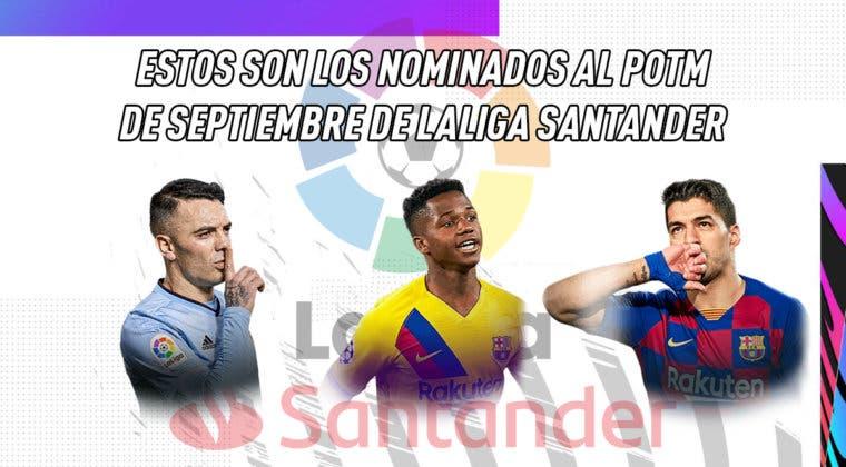 Imagen de FIFA 21: estos son los nominados al POTM de Septiembre de LaLiga Santander