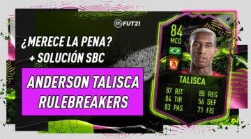 Imagen de FIFA 21: ¿Merece la pena Anderson Talisca Rulebreakers? + Solución de su SBC