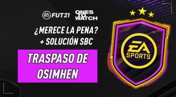 """Imagen de FIFA 21: ¿Merece la pena el SBC """"Traspaso de Osimhen""""?"""