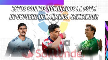 Imagen de FIFA 21: estos son los nominados al POTM de octubre de LaLiga Santander