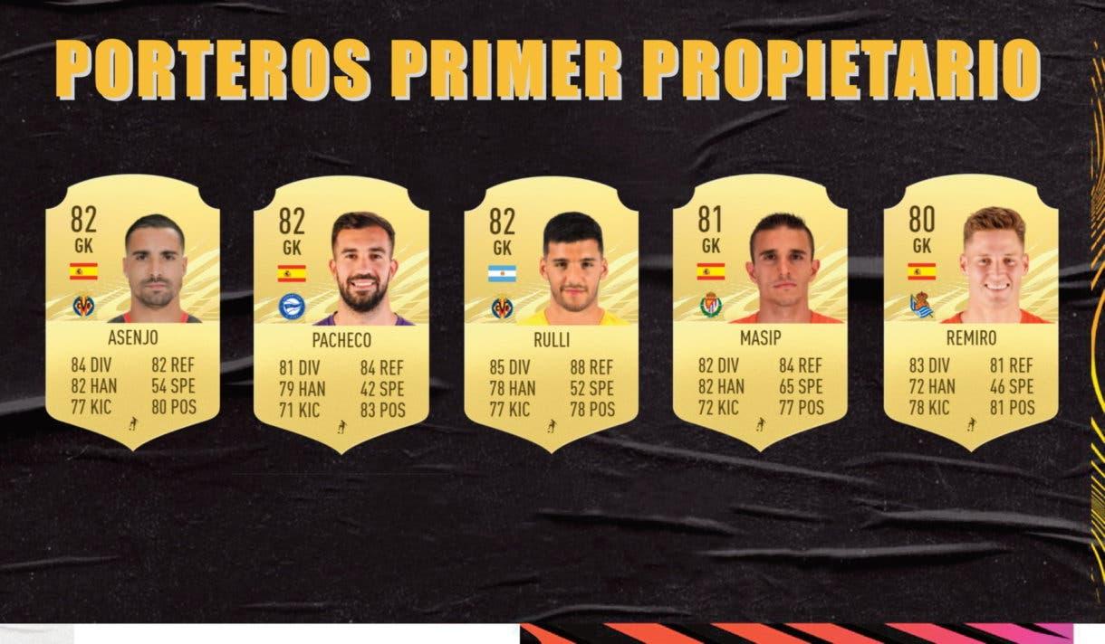 Porteros primer propietario Liga Santander FIFA 21 Ultimate Team