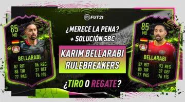 Imagen de FIFA 21: ¿Merece la pena Karim Bellarabi Rulebreakers? ¿Qué mejora elijo? + Solución de su SBC