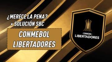 """Imagen de FIFA 21: ¿Merece la pena el SBC """"CONMEBOL Libertadores""""?"""
