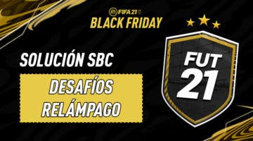 Imagen de FIFA 21: solución del SBC Relámpago del Black Friday de las 21:30 (expira a las 22:30)