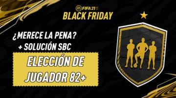 """Imagen de FIFA 21: ¿Merece la pena el SBC """"Elección de jugador 82+""""?"""