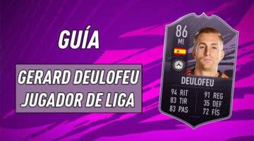 Imagen de FIFA 21: guía para conseguir a Gerard Deulofeu Jugador de Liga