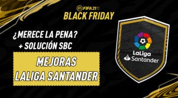 Imagen de FIFA 21: solución de los SBC's Mejoras de LaLiga Santander