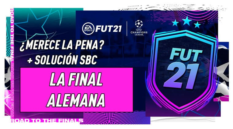 """Imagen de FIFA 21: ¿Merece la pena el SBC """"La final alemana""""?"""