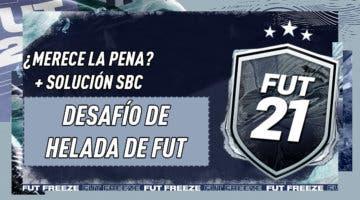 """Imagen de FIFA 21: ¿Merece la pena el SBC """"Desafío de Helada de FUT"""" 17-12-2020?"""