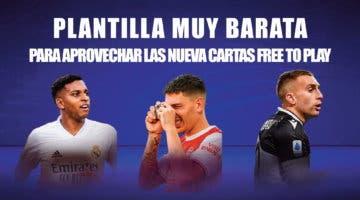 Imagen de FIFA 21: plantilla muy barata pero competitiva (menos de 40.000 monedas) para usar las nuevas cartas free to play