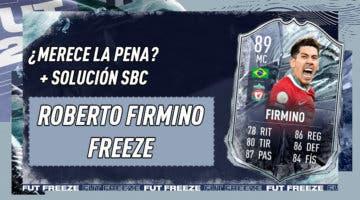 Imagen de FIFA 21: ¿Merece la pena Roberto Firmino Freeze? + Solución de su SBC
