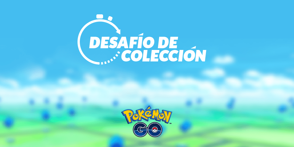 Pokemon GO Desafio de Coleccion
