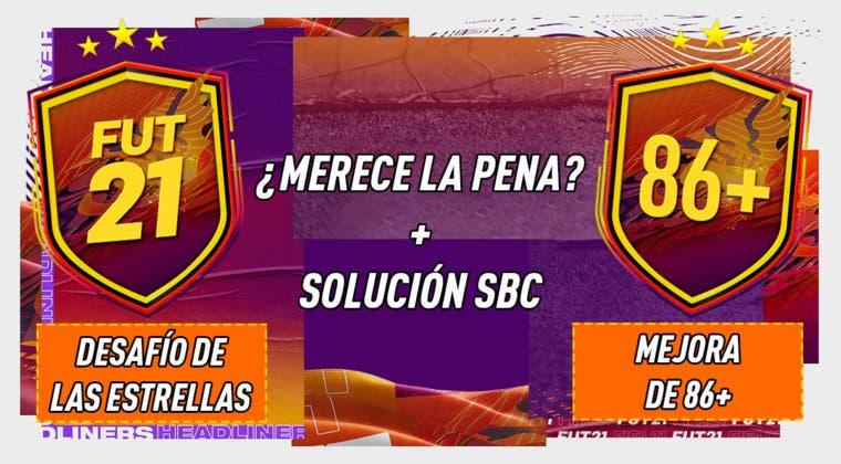 """Imagen de FIFA 21: ¿Merecen la pena los SBC's """"Desafío de las estrellas"""" y """"Mejora de 86+""""?"""