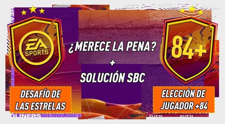 """Imagen de FIFA 21: ¿Merecen la pena los SBC's """"Desafío de las estrellas"""" 08-01-2021 y """"Elección de jugador único +84""""?"""