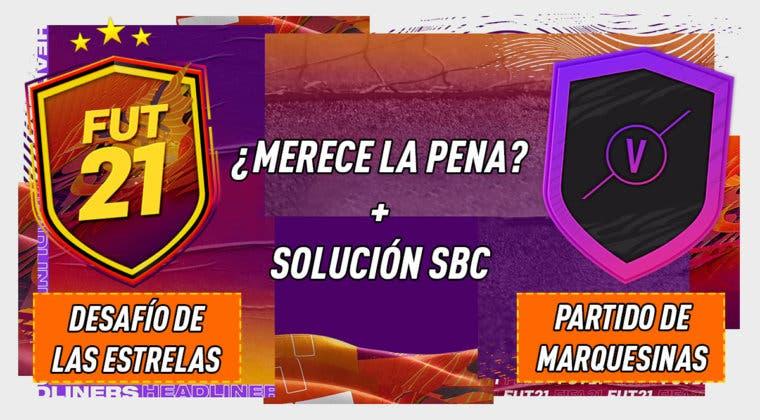 """Imagen de FIFA 21: ¿Merecen la pena los SBC's """"Desafío de las estrellas"""" y """"Partidos de Marquesina"""" 07-01-2021?"""