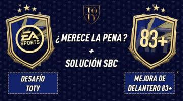 """Imagen de FIFA 21: ¿Merecen la pena los SBC's """"Desafío TOTY"""" 23-01-2021 y """"Mejora de delantero 83+""""?"""