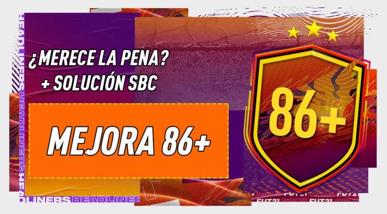 """Imagen de FIFA 21: ¿Merece la pena el SBC """"Mejora +86""""?"""