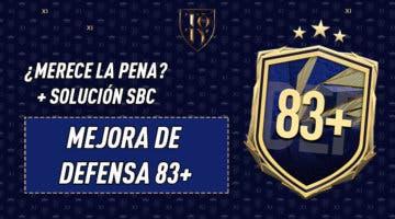 """Imagen de FIFA 21: ¿Merece la pena el SBC """"Mejora de defensa 83+""""?"""