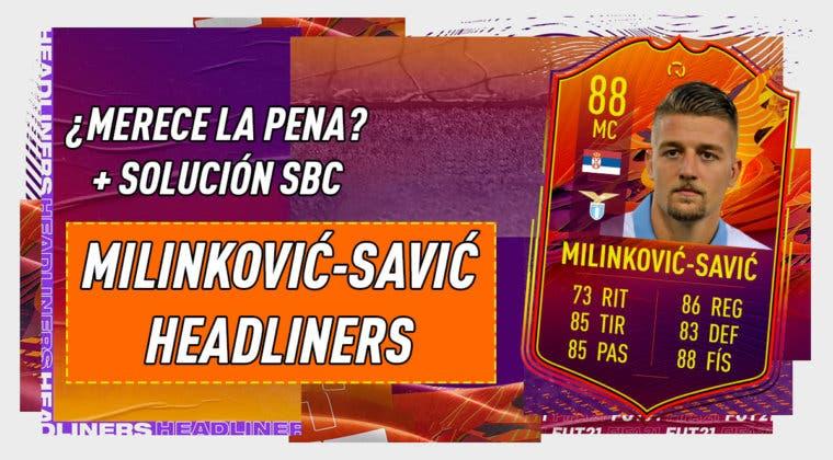 Imagen de FIFA 21: ¿Merece la pena Milinkovic-Savic Headliners? + Solución del SBC