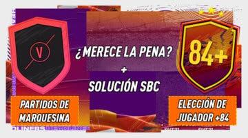 """Imagen de FIFA 21: ¿Merecen la pena los SBC's """"Partidos de marquesina"""" 21-01-2021 y """"Elección de jugador único 84+""""?"""