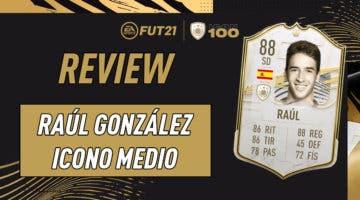 Imagen de FIFA 21: review de Raúl Medio. ¿Uno de los atacantes Icono más interesantes relación calidad/precio?