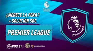 """Imagen de FIFA 21: ¿Merece la pena el SBC """"Premier League""""?"""