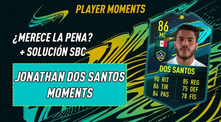 Imagen de FIFA 21: ¿Merece la pena Jonathan dos Santos Moments? + Solución del SBC