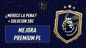 """Imagen de FIFA 21: ¿Merece la pena el SBC """"Mejora Premium PL""""?"""