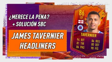 Imagen de FIFA 21: ¿Merece la pena James Tavernier Headliners? + Solución del SBC