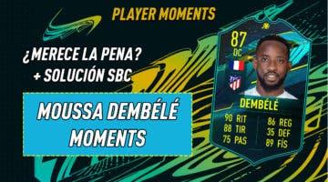 Imagen de FIFA 21: ¿Merece la pena Moussa Dembélé Moments? + Solución del SBC