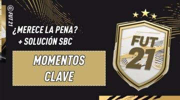 """Imagen de FIFA 21: ¿Merece la pena el SBC """"Momentos clave""""?"""