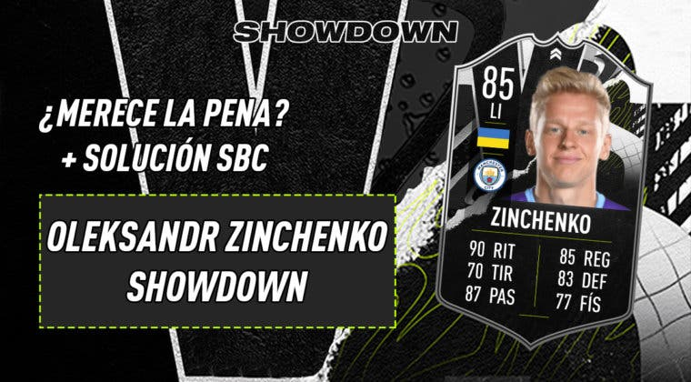 Imagen de FIFA 21: ¿Merece la pena Zinchenko Showdown? + Solución del SBC