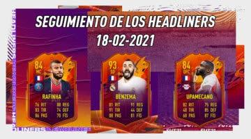 Imagen de FIFA 21: seguimiento de las cartas Headliners. ¿Cuántas victorias le faltan a cada una para actualizarse? 18-02-2021
