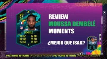 Imagen de FIFA 21: review de Moussa Dembélé Moments. ¿Más interesante que Isak Future Stars?