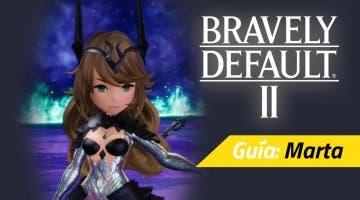 Imagen de Guía Bravely Default II - Cómo derrotar a Marta