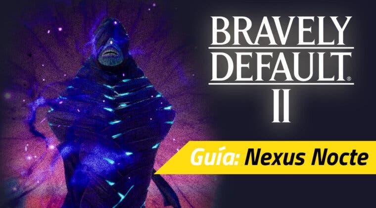 Imagen de Guía Bravely Default II - Cómo derrotar al Nexus Nocte