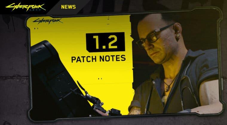 Imagen de El parche 1.2 de Cyberpunk 2077 incluye más de 500 cambios en mejoras gráficas, arreglos de bugs y más