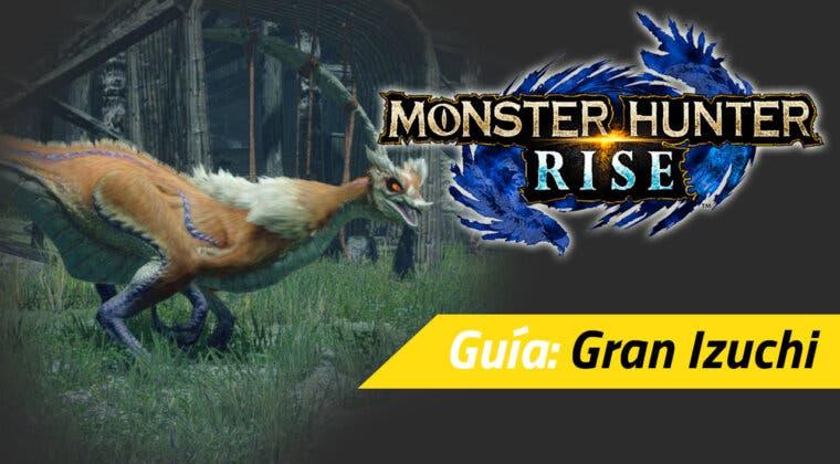 Imagen de Guía Monster Hunter Rise - Cómo cazar al Gran Izuchi: debilidades, materiales rango alto y más