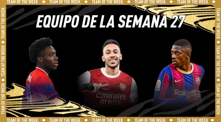 Imagen de FIFA 21: este es el Equipo de la Semana (TOTW) 27 + Dann Estrella de Plata free to play