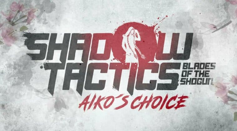 Imagen de El aclamado Shadow Tactics regresará con Aiko's Choice, una expansión independiente