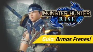 Imagen de Guía Monster Hunter Rise - Cómo conseguir las armas Frenesí y habilidades Frenesí
