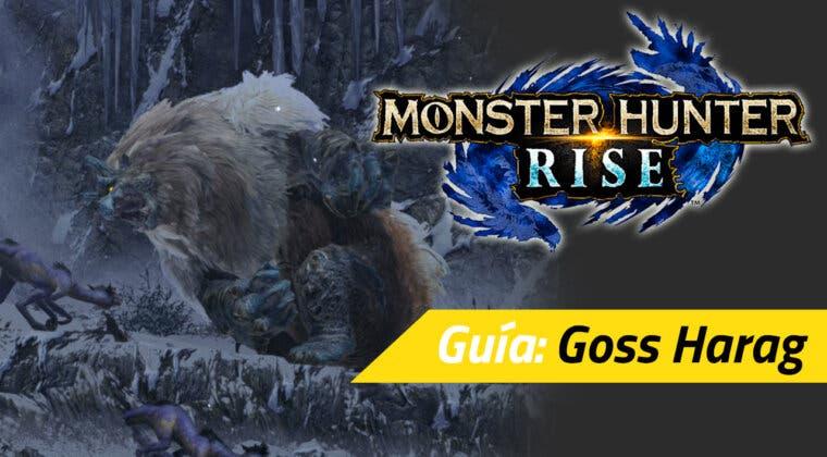 Imagen de Guía Monster Hunter Rise - Cómo cazar al Goss Harag: debilidades, materiales rango alto y más