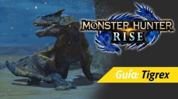 Imagen de Guía Monster Hunter Rise - Cómo cazar al Tigrex: debilidades, materiales rango alto y más