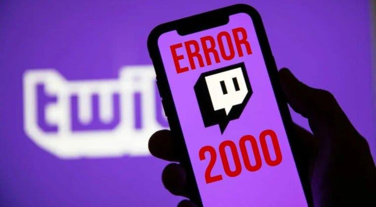 Imagen de ¿Error 2000 en Twitch? Este podría ser el origen del problema (y su solución)