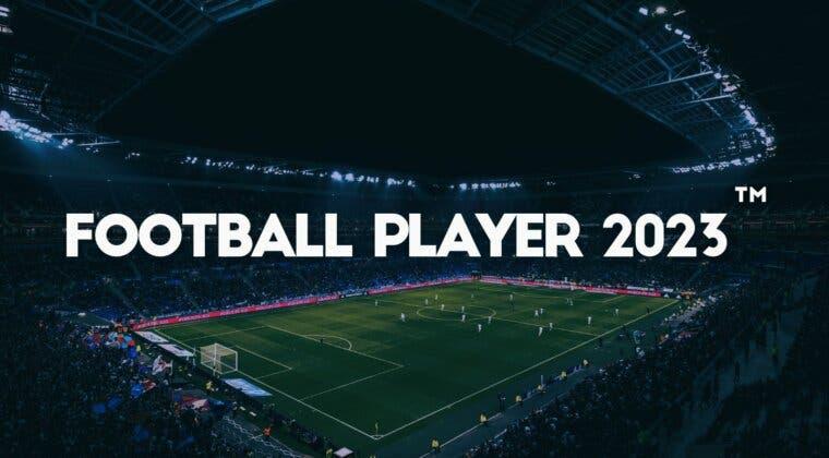 Imagen de Anunciado Football Player 2023, un nuevo juego de fútbol que también le hará competencia a FIFA y PES